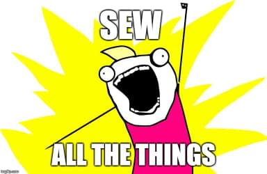 SEW ALL THE THINGS